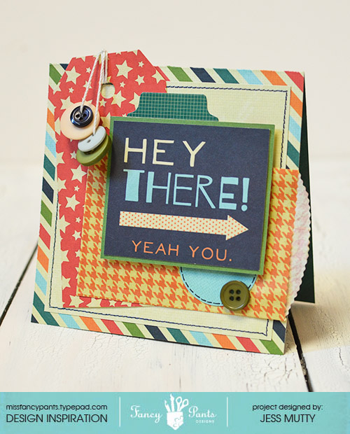 Hey There Card_Jess Mutty_Fancy Pants Designs
