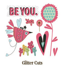 Be You Glitter Cuts